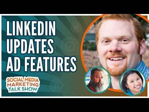 LinkedIn Updates Ad Features and Mozilla Blocks Ad Tracking