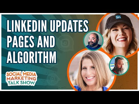 LinkedIn Updates Pages and Algorithm