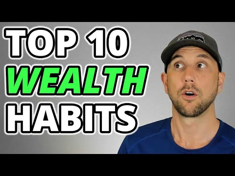 Top 10 Wealth Habits Revealed - Empower Your Habits To Create Abundance!