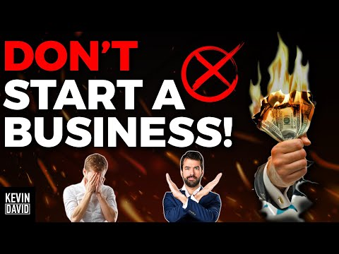 Do NOT Start a Business Until You Watch This!