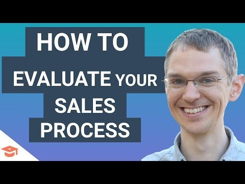 How to Evaluate your Sales Process