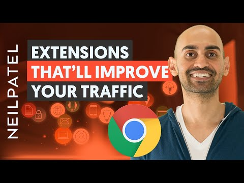9 Amazing Google Chrome Extensions That'll Improve Your Traffic