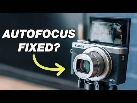 Canon G7X Mark III Autofocus Fix? New Firmware Update