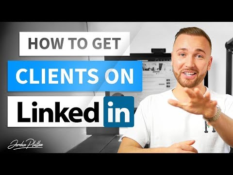 How to Use LinkedIn to Get Clients - LinkedIn Lead Generation (LinkedIn Marketing)