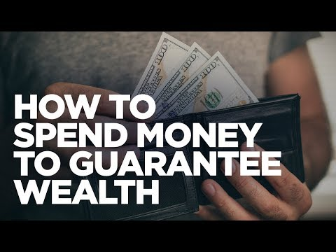 How to Spend Money to Guarantee Wealth - Cardone Zone