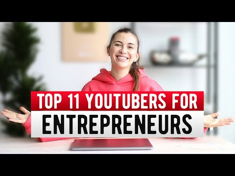 TOP 11 YouTube Channels for Entrepreneurs