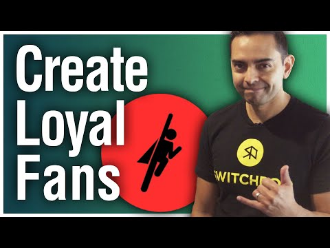 How to Create Loyal Fans Who Love to Promote Your Business