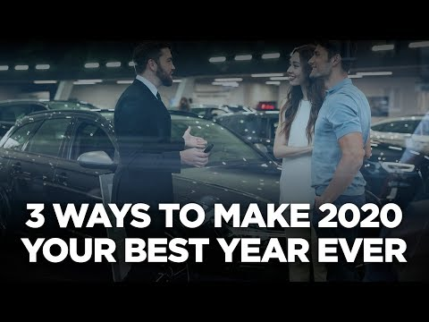 10X Automotive Weekly - 3 Ways to Make 2020 Your Best Year Ever
