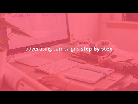 advertising campaigns step-by-step