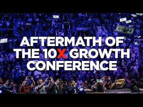 Aftermath of 10X Growth Conference