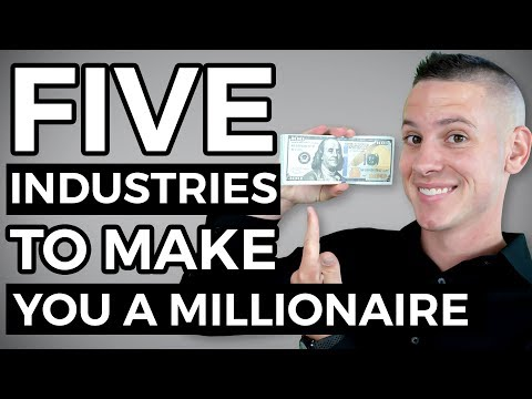 The 5 Industries Most Likely To Make You A Millionaire | Kevin David