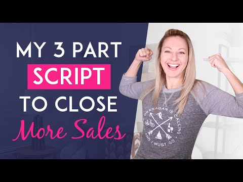 Closing The Sale - Use This 3 Part Script To Close More Sales On Social Media