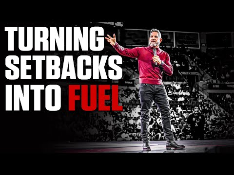 Turning Setbacks into FUEL - Grant Cardone