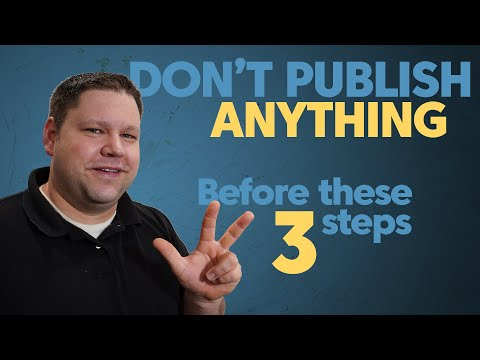 Do These 3 Things Before You Ever Publish Any Piece of Content