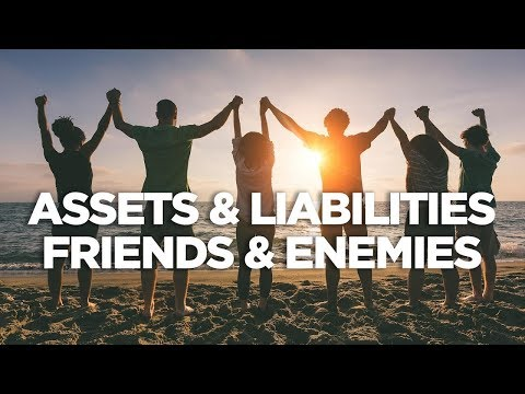 Assets and Liabilities: Friends and Enemies - Cardone Zone with Grant Cardone