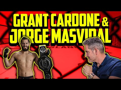 Pre-Fight Conversation with Jorge Masvidal and Grant Cardone
